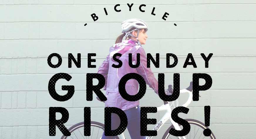 BICYCLE ONE SUNDAY GROUP RIDES (CLICK FOR MORE INFORMATION)