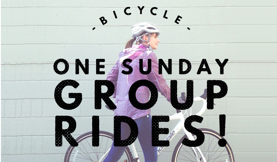 Bicycle One Sunday Group Rides! (click for more info!)