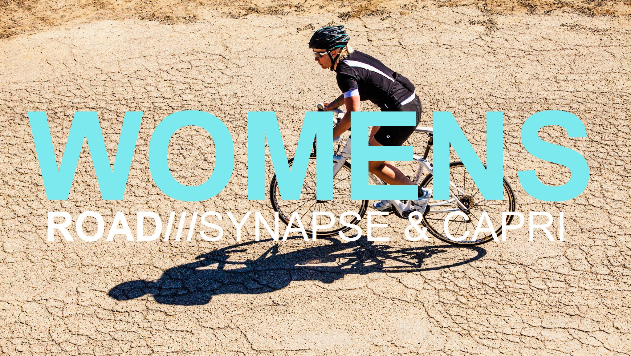 WOMENS ROAD, SYNAPSE AND CAPRI