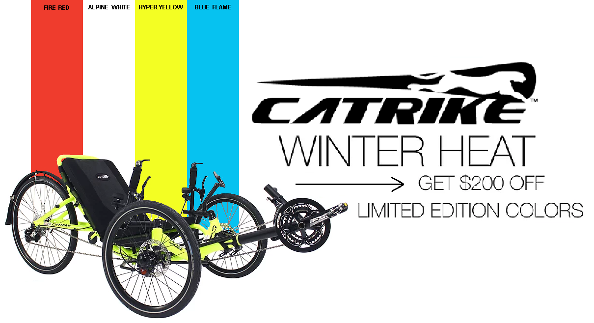CATRIKE WINTER HEAT SALE! GET $200 LIMITED EDITION COLORS: - FIRE RED, ALPINE WHITE, HYPER YELLOW, AND BLUE FLAME