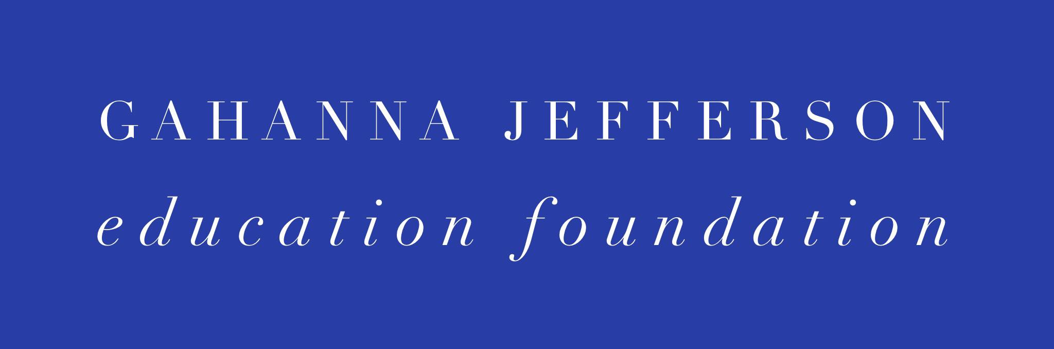 GAHANNA JEFFERSON EDUCATION FOUNDATION
