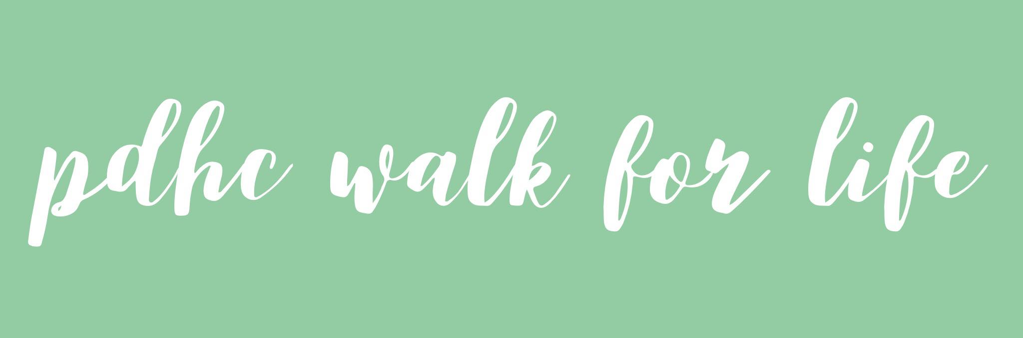 PDHC WALK FOR LIFE 2018