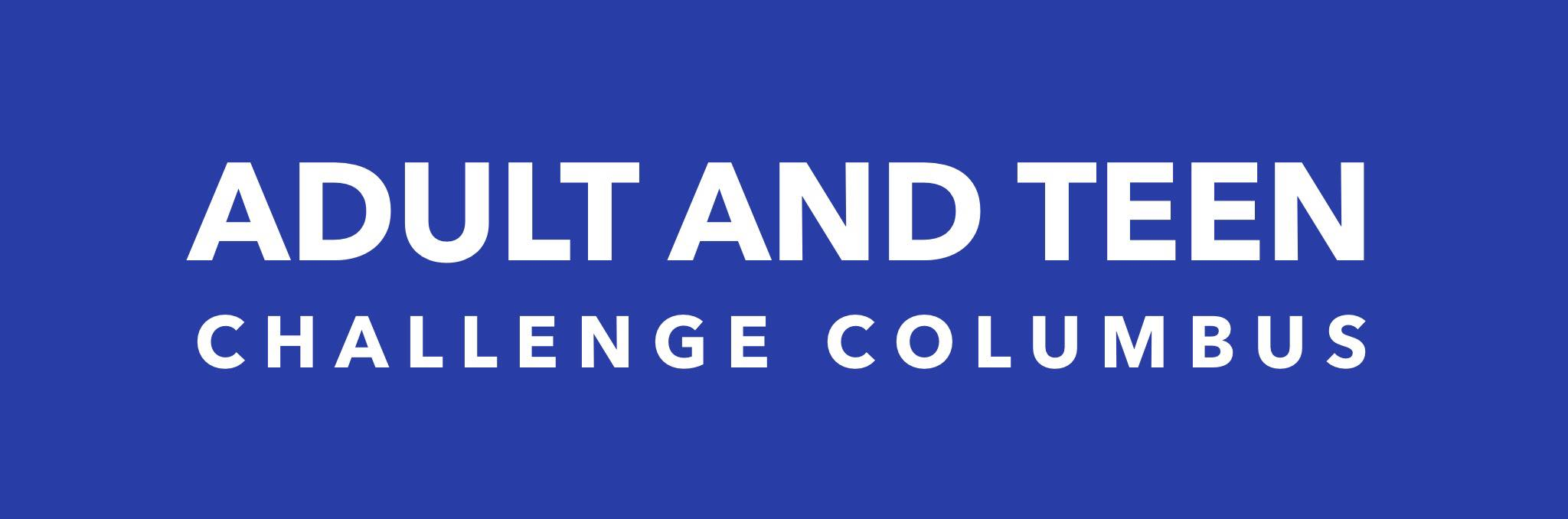 ADULT AND TEEN CHALLENGE COLUMBUS